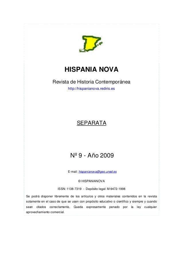 HISPANIA NOVA Revista de Historia Contemporánea http://hispanianova.rediris.es SEPARATA Nº 9 - Año 2009 E-mail: hispaniano...