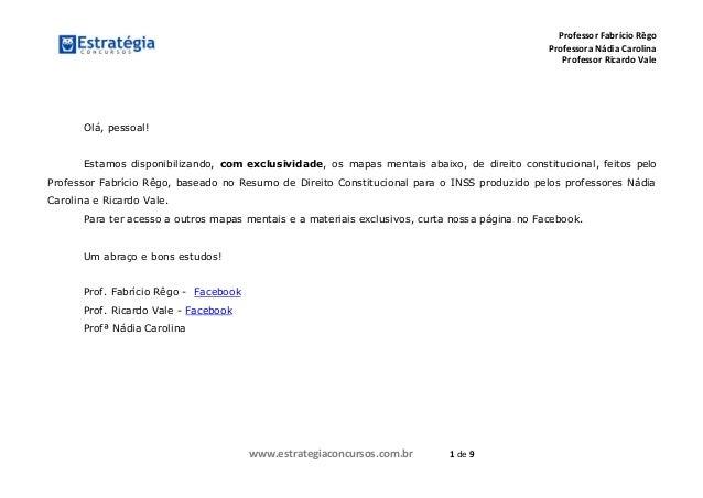 Professor Fabrício Rêgo Professora Nádia Carolina Professor Ricardo Vale www.estrategiaconcursos.com.br 1 de 9 Olá, pessoa...