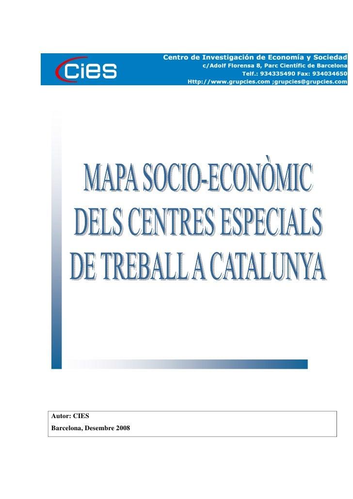 CIES, Mapa socio economic dels centres especials de treball a catalunya