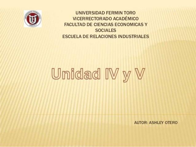 UNIVERSIDAD FERMIN TORO VICERRECTORADO ACADÉMICO FACULTAD DE CIENCIAS ECONOMICAS Y SOCIALES ESCUELA DE RELACIONES INDUSTRI...