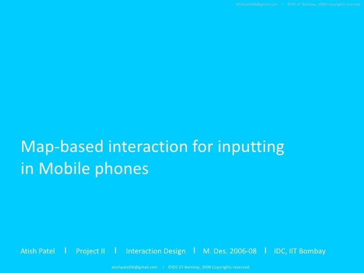 Map Based Interaction For Inputting In Mobile Phones