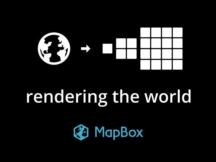 Mapbox rendering-the-world