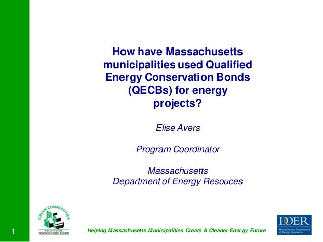 How have Massachusetts          municipalities used Qualified          Energy Conservation Bonds              (QECBs) for ...