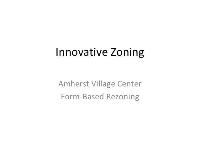 Innovative Zoning Amherst Village Center Form-Based Rezoning
