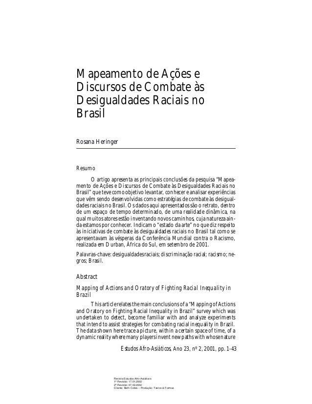 Mapeamento de Ações e Discursos de Combate às Desigualdades Raciais no Brasil Rosana Heringer  Resumo O artigo apresenta a...