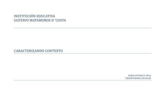 CARACTERIZANDO CONTEXTO: La Comuna 5HERRAMIENTA UTILIZADA: El MapeoMUESTRA POBLACIONAL: Estudiantes de Grados Noveno y Sex...