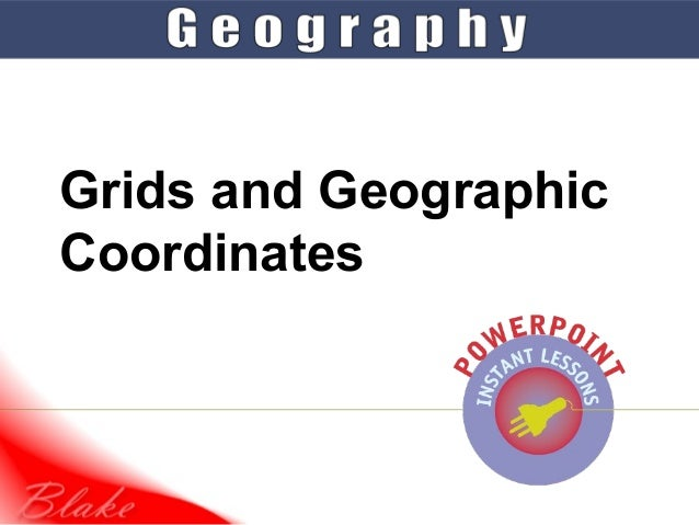 Grids and GeographicCoordinates