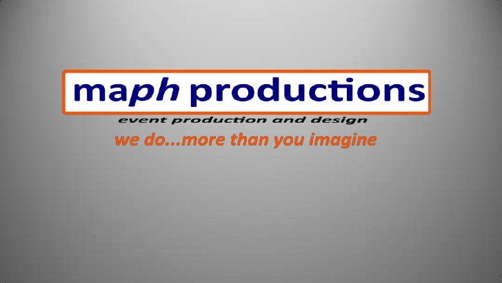 We do…Event Production Creative Studio   Media Lab