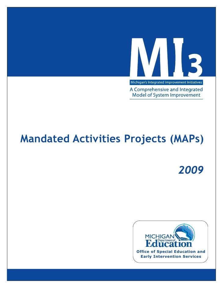 Mandated Activities Projects (MAPs)                                          2009                           Office of Spec...