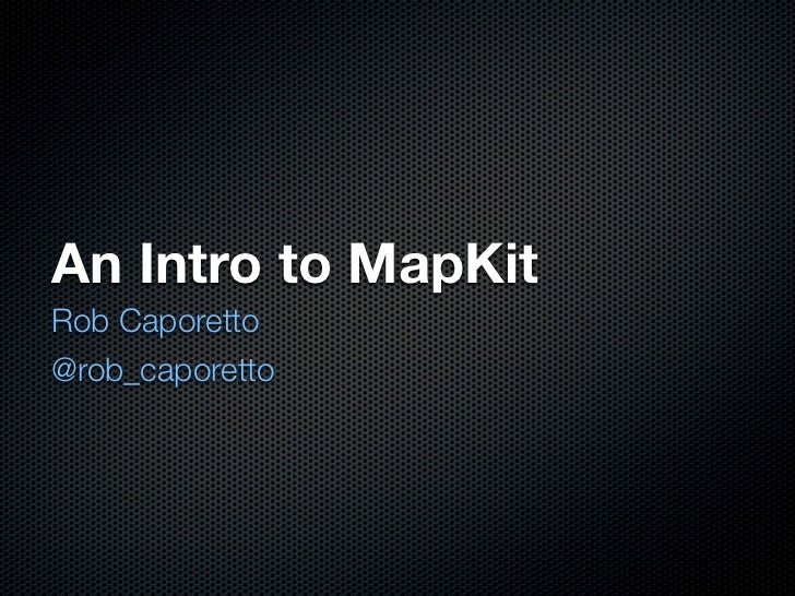 Introduction to MapKit
