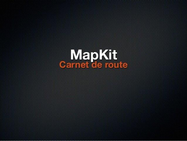 MapKitCarnet de route