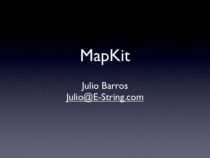 Getting Oriented with MapKit: Everything you need to get started with the new mapping framework.