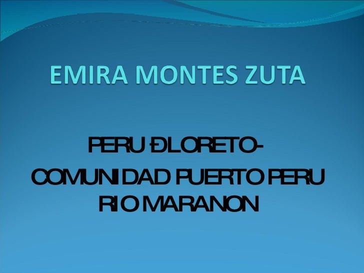 PERU – LORETO-  COMUNIDAD PUERTO PERU RIO MARANON
