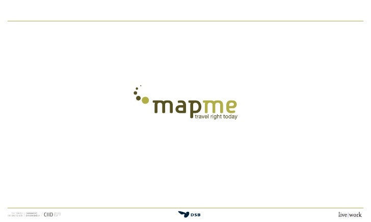 This is mapme                    CIID 27.02.09