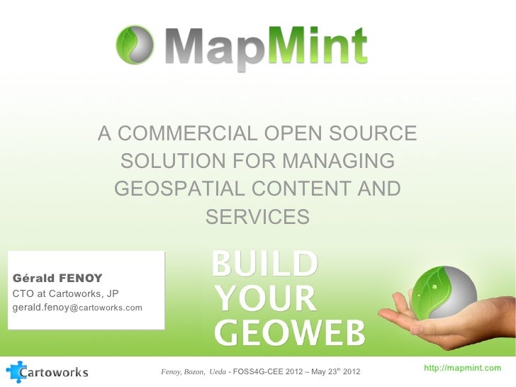 A COMMERCIAL OPEN SOURCE                   SOLUTION FOR MANAGING                  GEOSPATIAL CONTENT AND                  ...