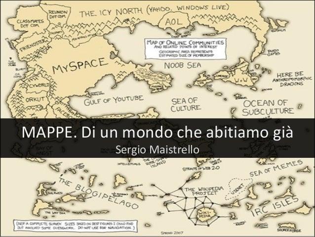 MAPPE. Di un mondo che abitiamo già Sergio Maistrello