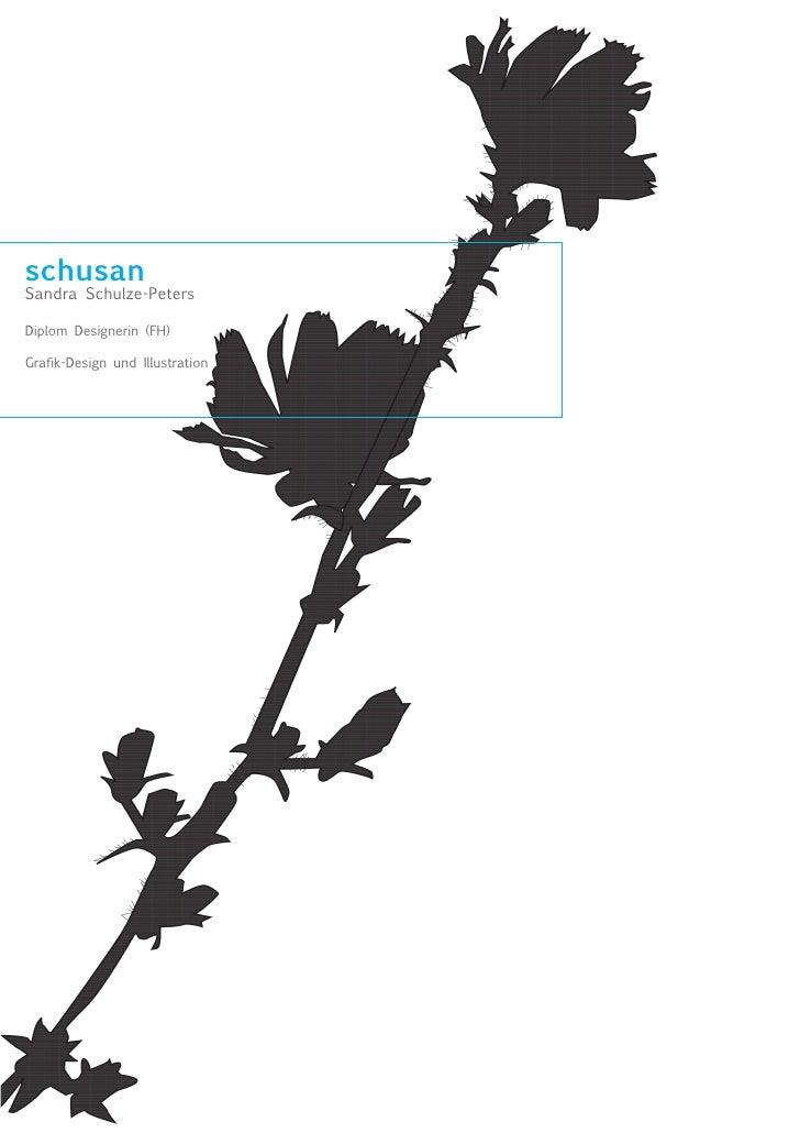 schusan Sandra Schulze-Peters  Diplom Designerin (FH)  Grafik-Design und Illustration