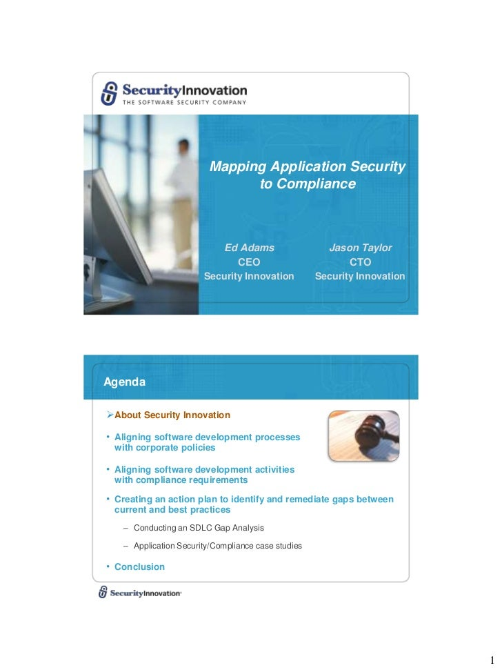 Mapping Application Security                              to Compliance                          Ed Adams                 ...