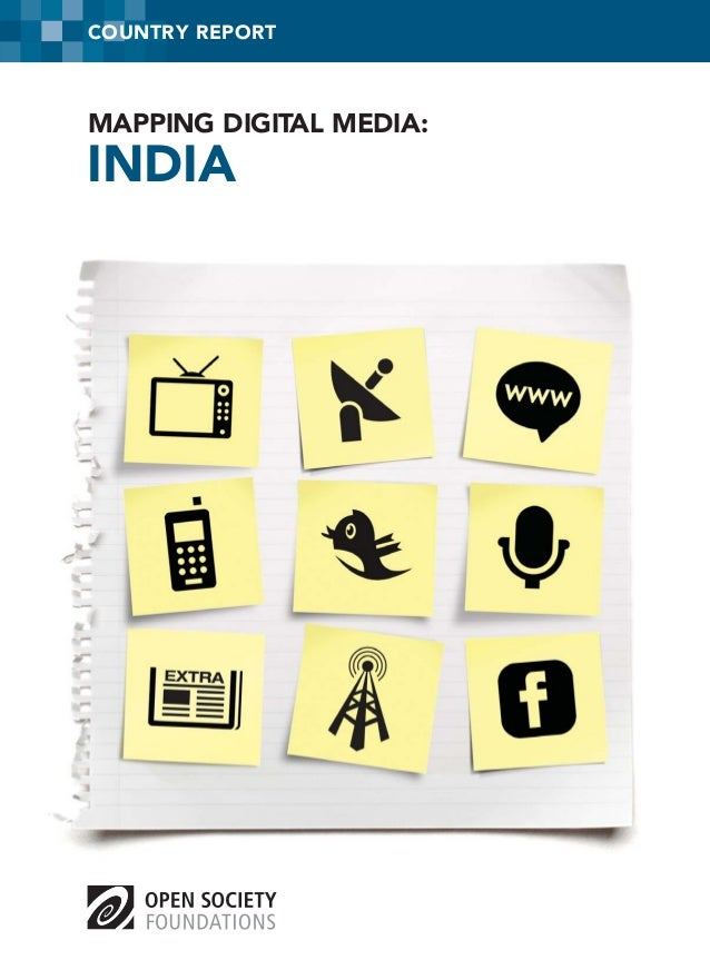 COUNTRY REPORT  MAPPING DIGITAL MEDIA:  INDIA