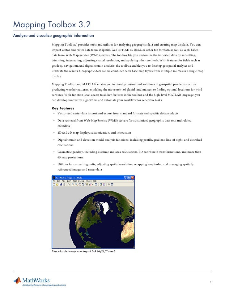 Mapping Toolbox 3.2Analyze and visualize geographic information                     Mapping Toolbox™ provides tools and ut...