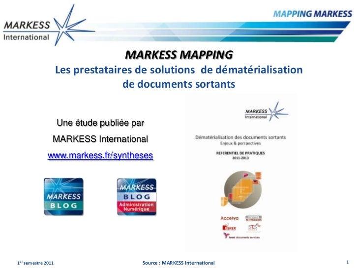 MARKESS MAPPING                    Les prestataires de solutions de dématérialisation                                  de ...