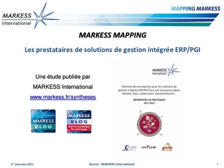 MARKESS MAPPING          Les prestataires de solutions de gestion intégrée ERP/PGI                    Une étude publiée pa...