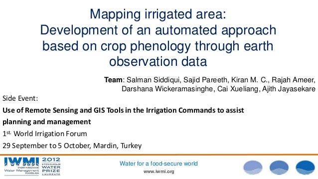 Photo:DavidBrazier/IWMI www.iwmi.org Water for a food-secure world Mapping irrigated area: Development of an automated app...