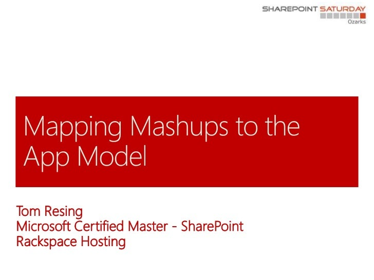 Mapping mashups to the app model Austin SPUG
