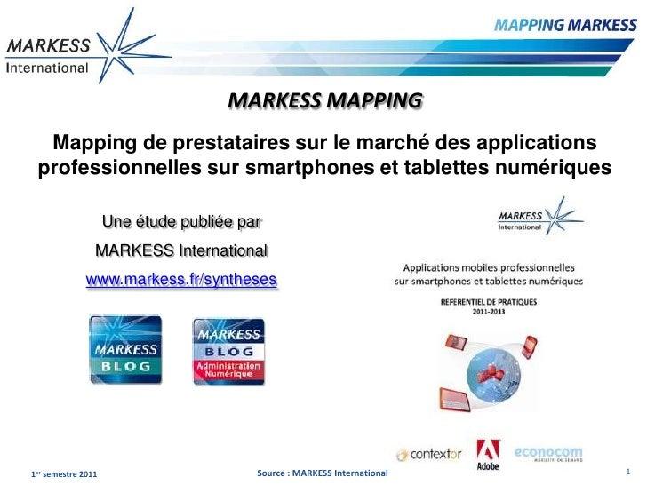 MARKESS MAPPING  Mapping de prestataires sur le marché des applications professionnelles sur smartphones et tablettes numé...
