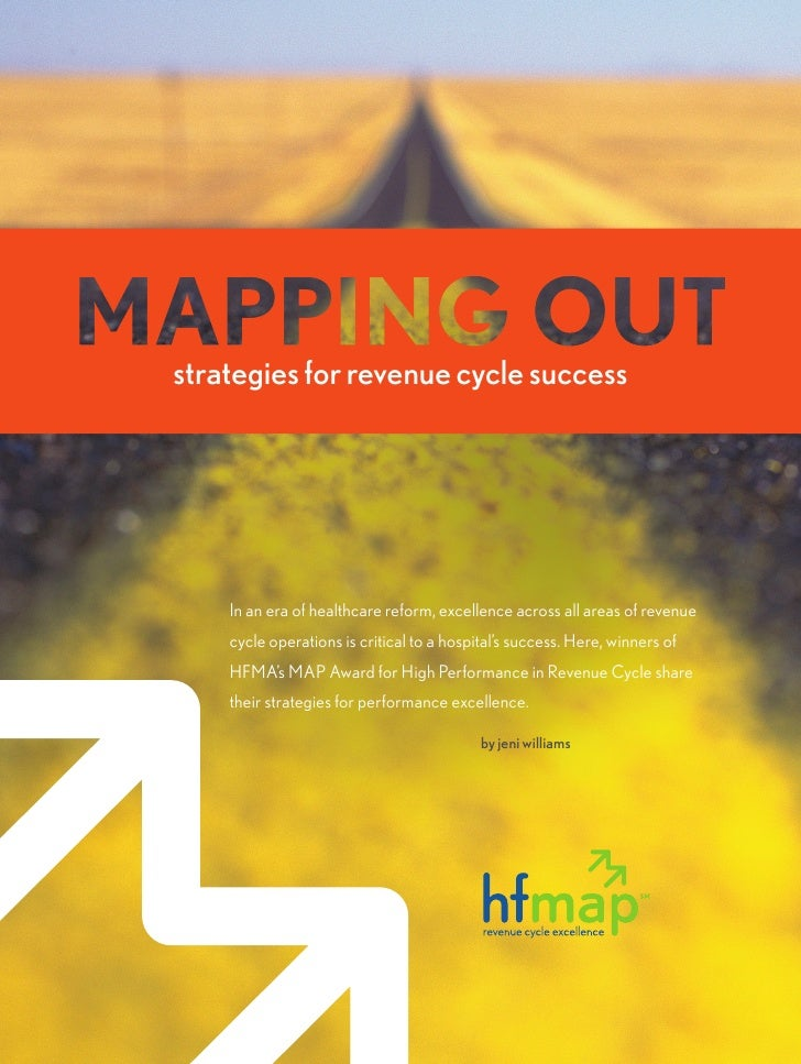 strategies for revenue cycle success         In an era of healthcare reform, excellence across all areas of revenue     cy...