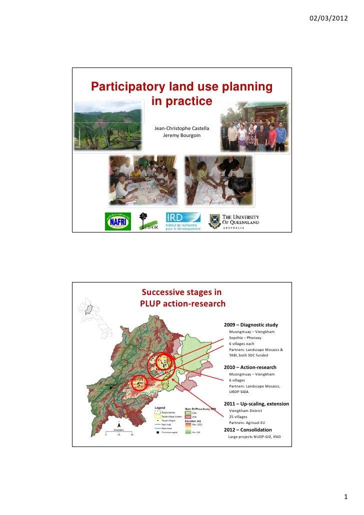 02/03/2012Participatory land use planning           in practice           Jean‐ChristopheCastella               JeremyBo...