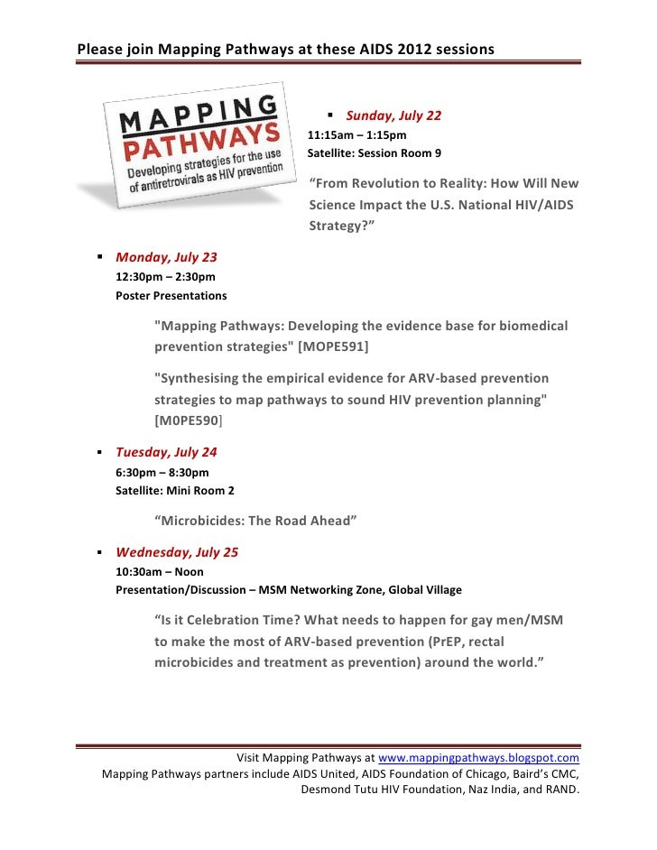Please join Mapping Pathways at these AIDS 2012 sessions                                            Sunday, July 22      ...