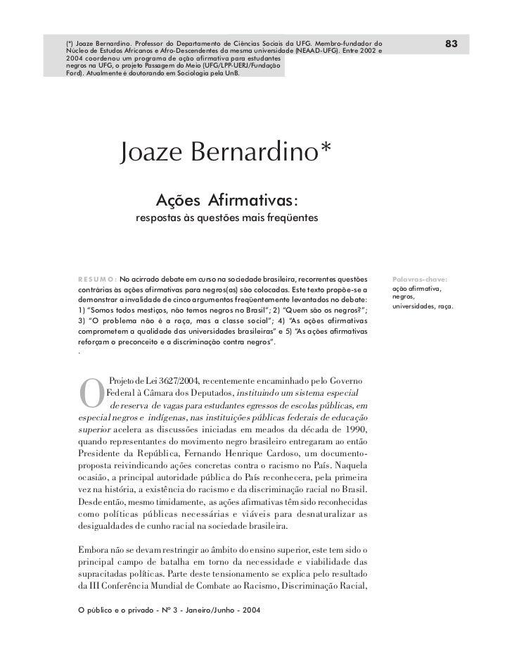 (*) Joaze Bernardino. Professor do Departamento de Ciências Sociais da UFG. Membro-fundador do                     83Núcle...