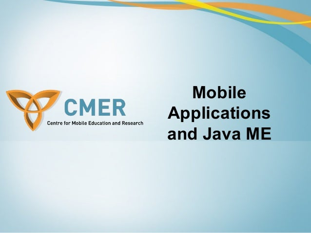 Mobile Applications and Java ME