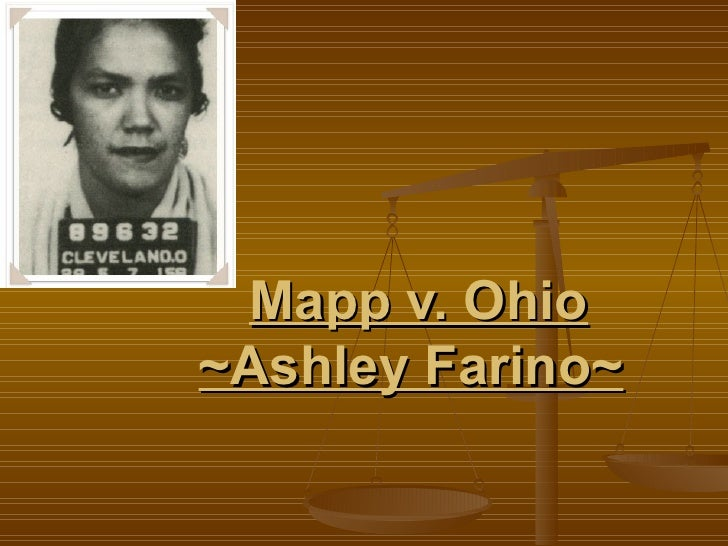 mapp vs ohio Dollree mapp, etc, appellant, —vs—no 236 the state of ohio, appellee washington, dc march 29, 1961 the above-entitled matter came on for oral argument, pursuant to notice.