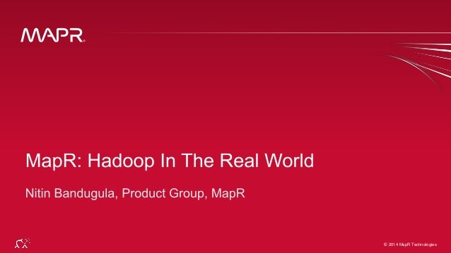Hadoop In The Real World