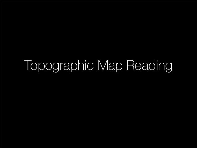 Topographic Map Reading