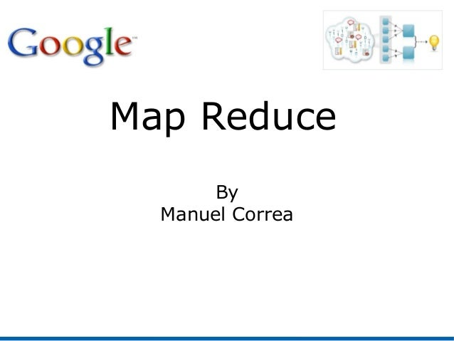 Map Reduce By Manuel Correa