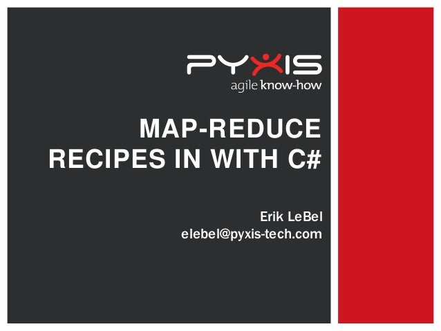 MapMap-Reduce recipes in with c#