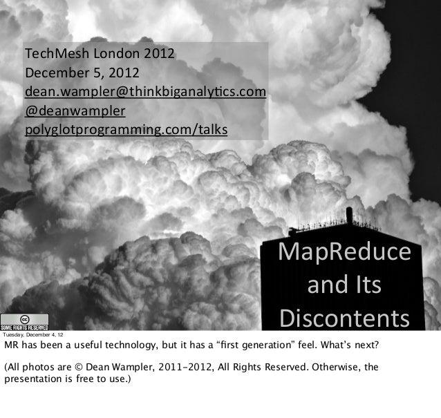 TechMesh London 2012        December 5, 2012        dean.wampler@thinkbiganalyCcs.com        @deanwampler       ...