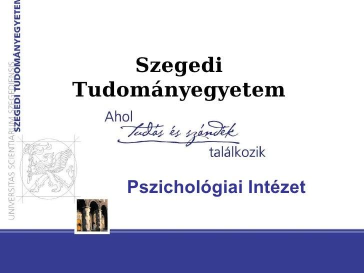 Szegedi Tudományegyetem Pszichológiai Intézet