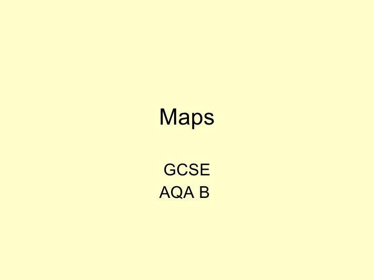 Maps GCSE AQA B