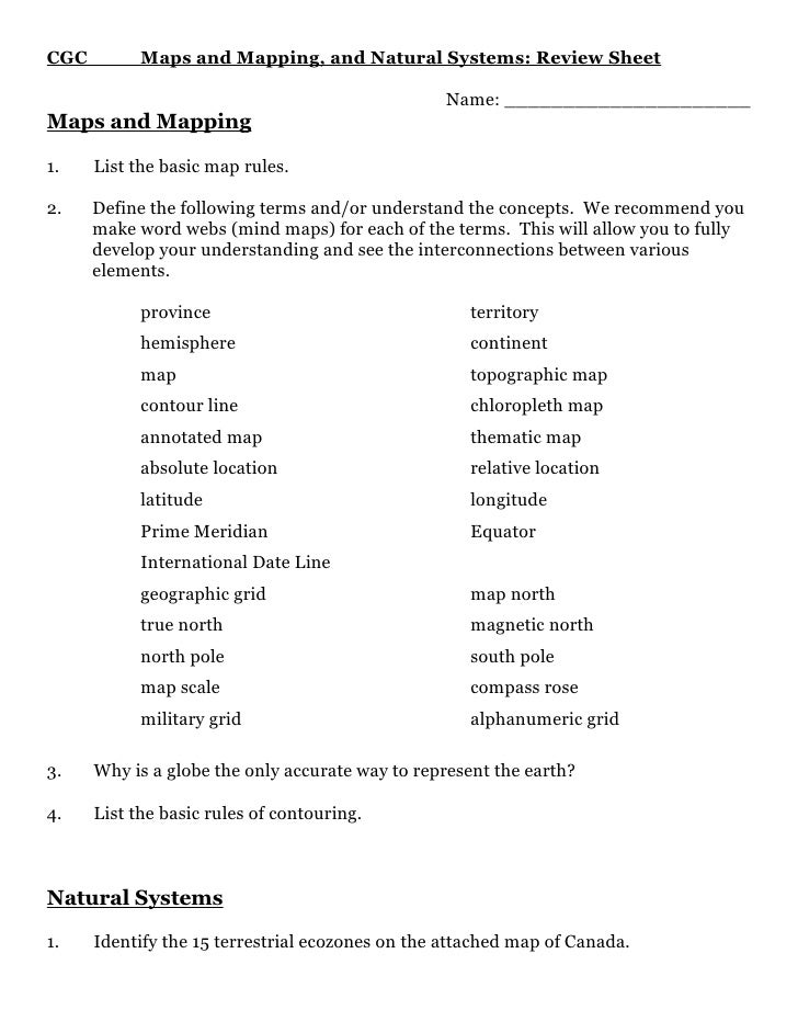 CGC         Maps and Mapping, and Natural Systems: Review Sheet                                                  Name: ___...