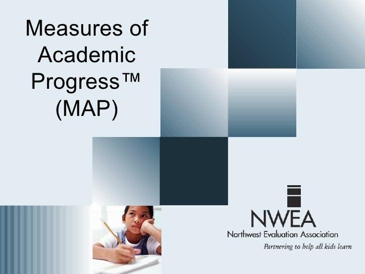 Measures of AcademicProgress™  (MAP)
