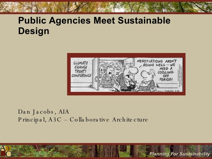 Public Agencies Meet Sustainable Design