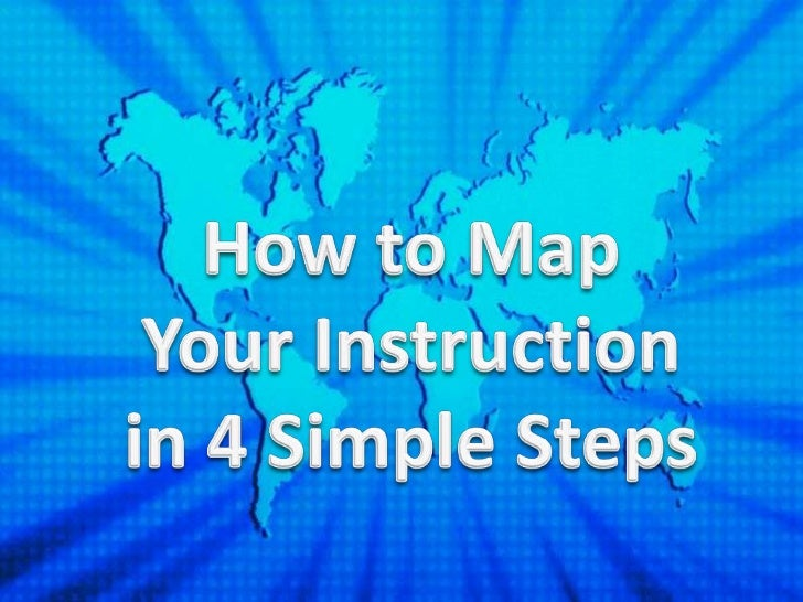 How to Map Your Instruction in 4 Simple Steps