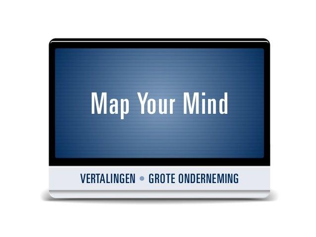 Map Your MindVERTALINGEN • GROTE ONDERNEMING