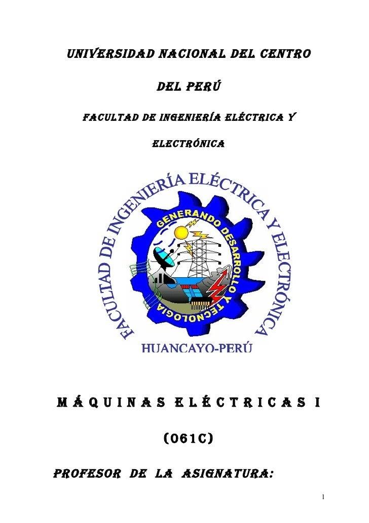 UNIVERSIDAD NACIONAL DEL CENTRO              DEL PERÚ   FACULTAD DE INgENIERíA ELéCTRICA y              ELECTRóNICAM Á Q U...