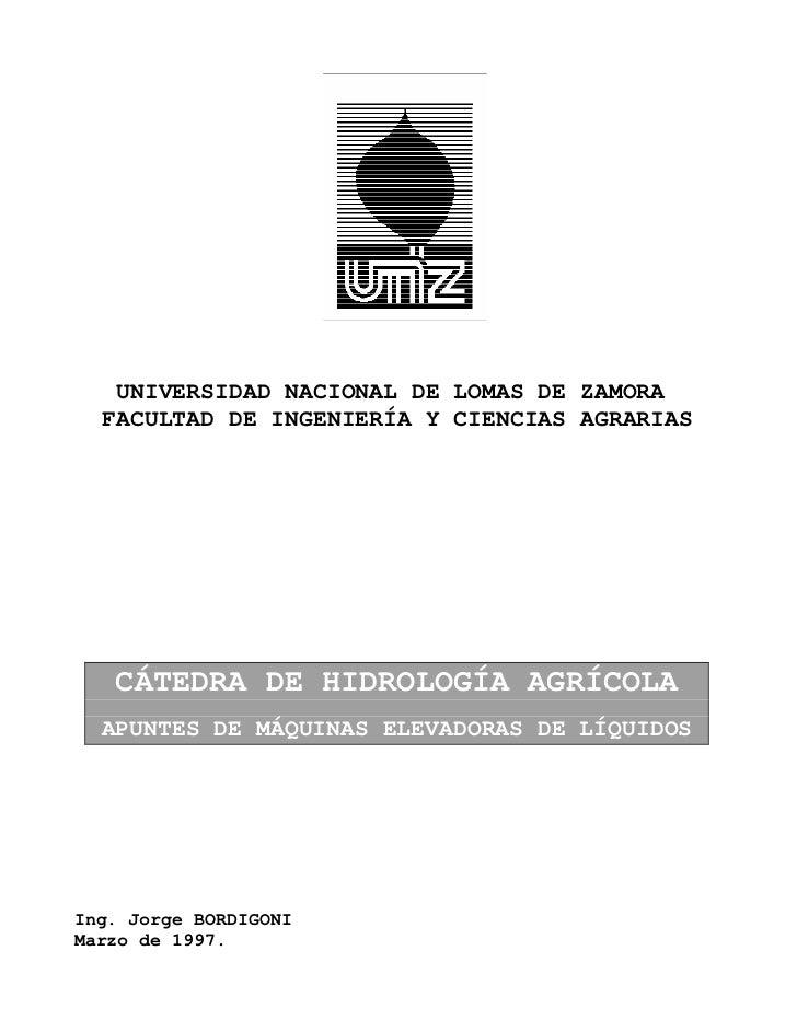 UNIVERSIDAD NACIONAL DE LOMAS DE ZAMORA  FACULTAD DE INGENIERÍA Y CIENCIAS AGRARIAS   CÁTEDRA DE HIDROLOGÍA AGRÍCOLA  APUN...