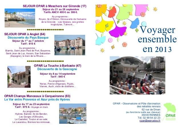 SEJOUR OPAR à Meschers sur Gironde (17)                                   Séjour du 21 au 28 septembre                    ...